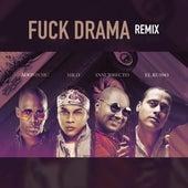 Fuck Drama (Remix) de Mister D