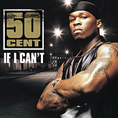 If I Can't by 50 Cent