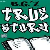 True Story by B.G.