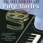 The John Tesh Project - Pure Movies von John Tesh