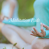 Meditation Pads by Various Artists