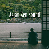 Asian Zen Sound by Various Artists