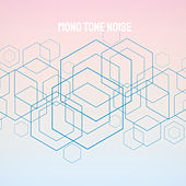 Mono Tone Noise de Various Artists
