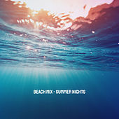Beach Mix - Summer Nights by Various Artists