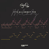 It's All About The Melody von Aly & Fila
