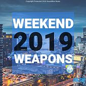 Weekend Weapons 2019 Vol.3 (Radio Edits) de Various Artists