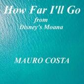 How Far I'll Go (From