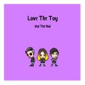 Love The Toy van Vid Thё Kid