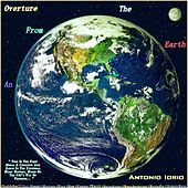 An Overture from the Earth by Antonio Iorio