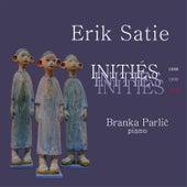 Branka Parlić - Erik Satie Initiés 2017 de Branka Parlić