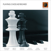 Playing Chess Keyboard di Various Artists