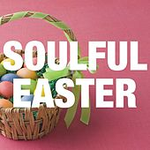 Soulful Easter de Various Artists