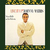 Live It Up (HD Remastered) by Johnny Mathis