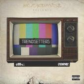 Trendsetters by Trendsetters
