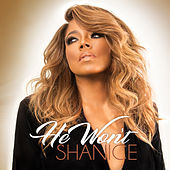 He Won't by Shanice