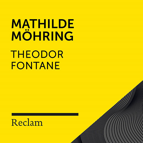 Fontane: Mathilde Möhring (Reclam Hörbuch) von Reclam Hörbücher