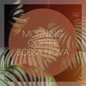 Morning Coffee Bossa Nova de Various Artists