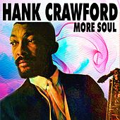 More Soul by Hank Crawford