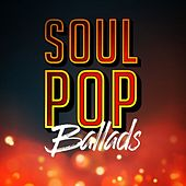 Soul Pop Ballads de Various Artists