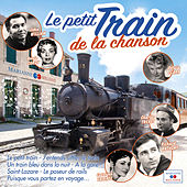 Le petit train de la chanson de Various Artists