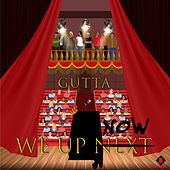 We up Now by Gutta