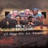 Rey de Rocha: El Rey de la Musica de Various Artists