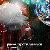 Final Extra Space by Dj tomsten