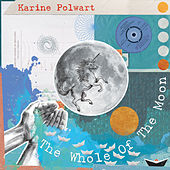 The Whole Of The Moon by Karine Polwart