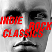Indie Rock Classics von Various Artists