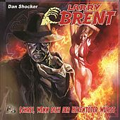 Folge 29: Schrei, wenn Dich der Hexentöter würgt von Larry Brent