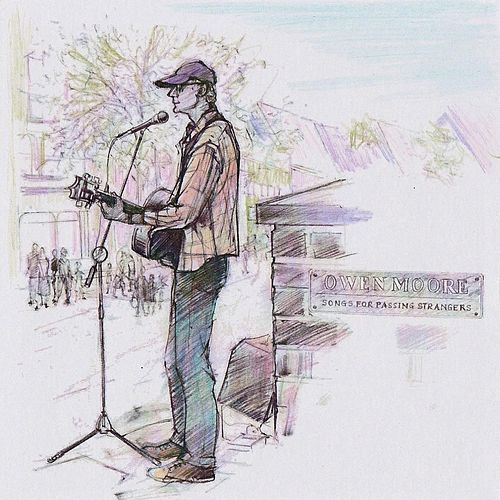 Songs for Passing Strangers von Owen Moore