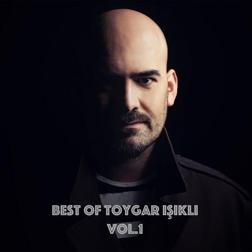 Best of Toygar Işıklı Vol.1 (Original Movie Soundtracks) von Toygar Işıklı