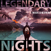 Legendary Nights by Cosmo Klein
