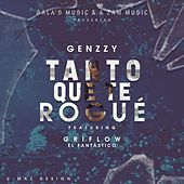 Tanto Que Te Rogué by Genzzy