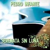 Serenata Sin Luna by Pedro Infante