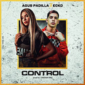 Control (feat. Ecko) de Agus Padilla