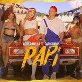 Papi (feat. Papichamp) de Agus Padilla