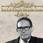 Don Luis Eduardo Bermúdez Acosta de Lucho Bermúdez