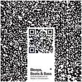 Bleeps, Beats & Bass Volume 2 von Various Artists