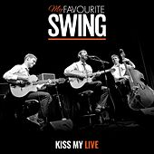 Kiss My Live de My FavouriteSwing