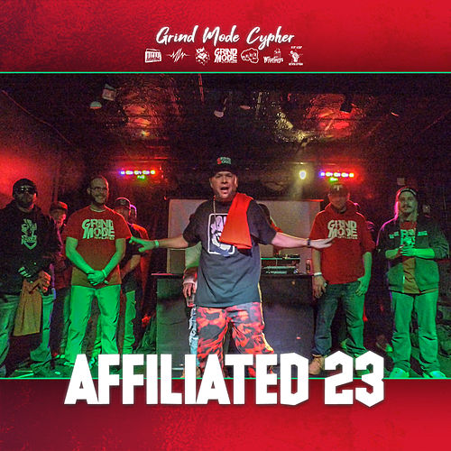 Grind Mode Cypher Affiliated 23 de Lingo