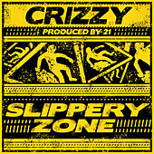 Slippery Zone de Crizzy