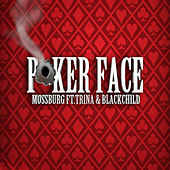 Poker Face by Mossburg