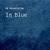 In Blue de The Organization