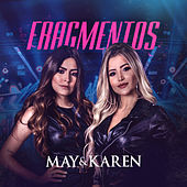 Fragmentos (Ao Vivo) de May & Karen
