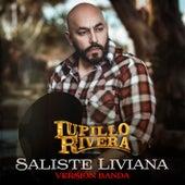 Saliste Liviana (Versión Banda) de Lupillo Rivera