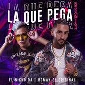 La Que Pega (Remix) de Roman El Original
