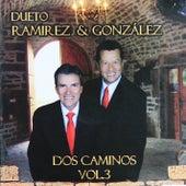 Dos Caminos, Vol. 3 von Dueto Ramírez y González