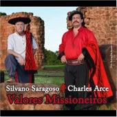 Valores Missioneiros de Silvano Saragoso e Charles Arce