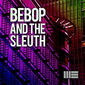 Bebop and the Sleuth by Mark Elster